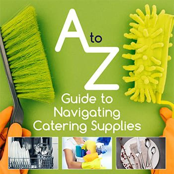 A-Z Guide to Navigating Catering Supplies