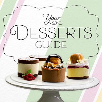 Your desserts guide