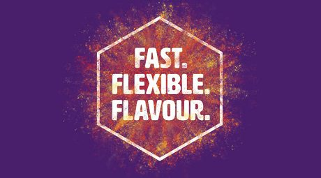 Fast. Flexible. Flavour. – back to basics