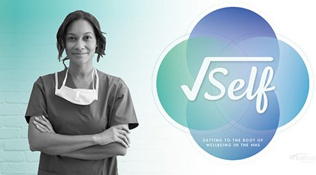 √Self – supporting staff wellbeing in the NHS