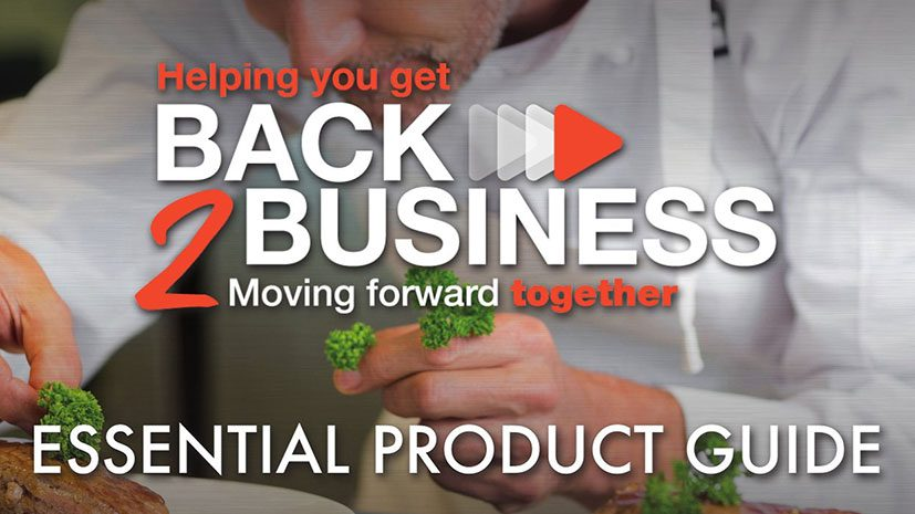 Helping you get Back2Business - Essential product guide